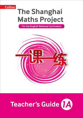 Shanghai Maths Project Teacher's Guide Year 1A
