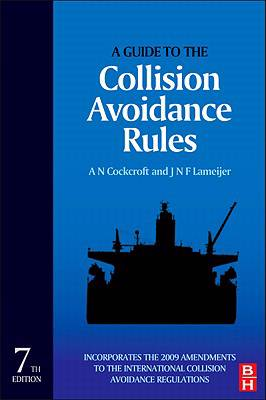Guide to the Collision Avoidance Rules, Seventh Edition