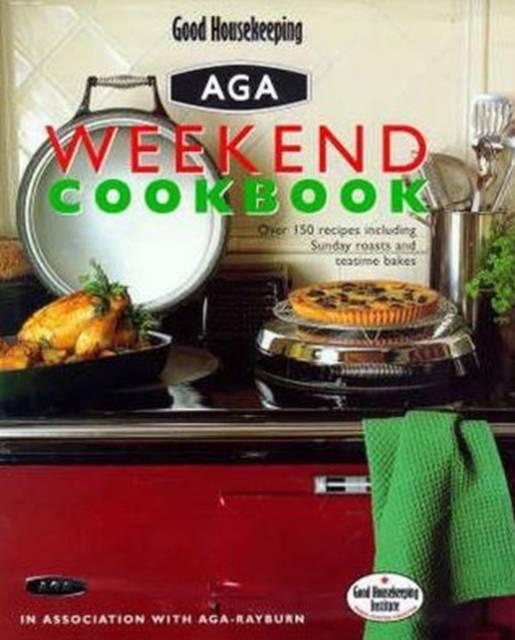 'Good Housekeeping' Weekend Aga Cookbook