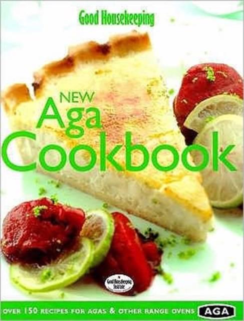 Good Housekeeping New Aga Cookbook