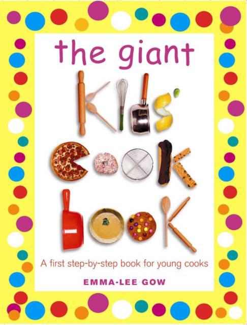 Giant Kids Cookbook