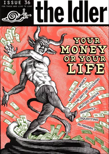 The Idler (Issue 36) Money Madness