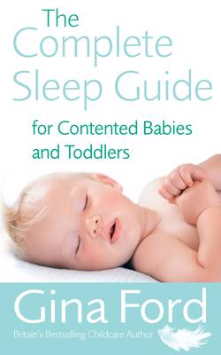 Complete Sleep Guide For Contented Babies & Toddlers