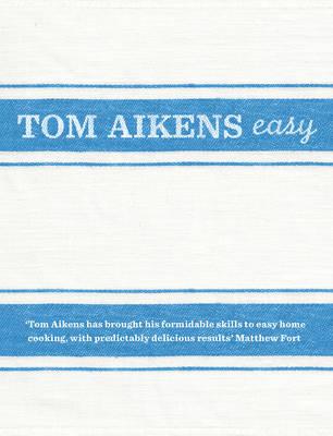 Tom Aikens: Easy
