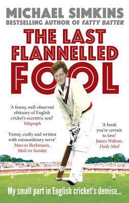 Last Flannelled Fool