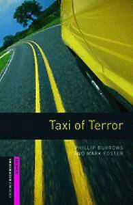 Oxford Bookworms Library: Starter Level:: Taxi of Terror