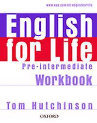 English for Life: Pre-intermediate: Workbook without Key