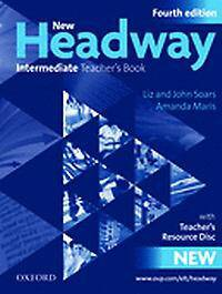 New Headway: Intermediate B1: Teacher's Book + Teacher's Resource Disc