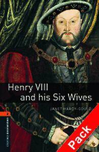 Oxford Bookworms Library: Level 2:: Henry VIII and his Six Wives audio CD pack