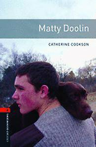 Oxford Bookworms Library: Level 2:: Matty Doolin