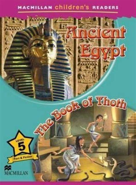 Macmillan Childrens Readers - Ancient Egypt - The Book of Thoth - Level 5