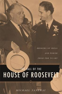 Fall of the House of Roosevelt