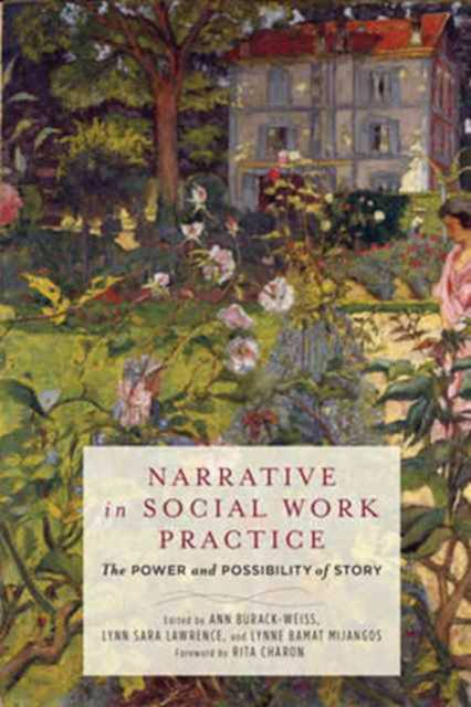 Narrative in Social Work Practice