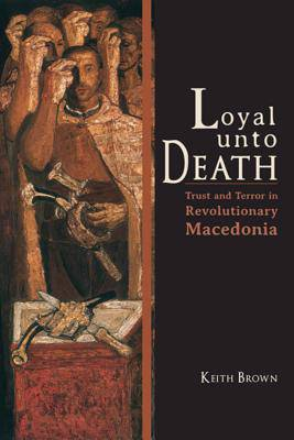 Loyal Unto Death