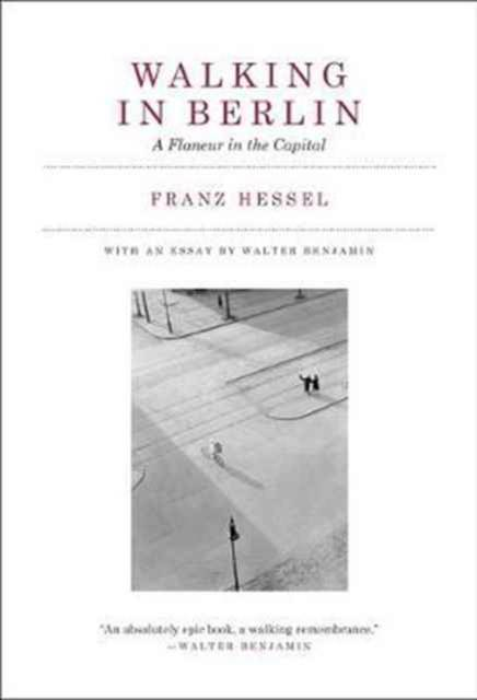 Walking in Berlin - A Flaneur in the Capital