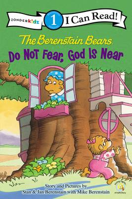 Berenstain Bears, Do Not Fear, God Is Near