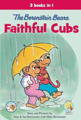 Berenstain Bears, Faithful Cubs
