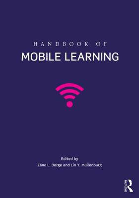 Handbook of Mobile Learning