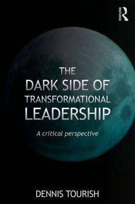 Dark Side of Transformational Leadership