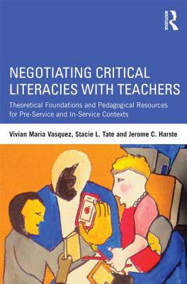 Negotiating Critical Literacies with Teachers