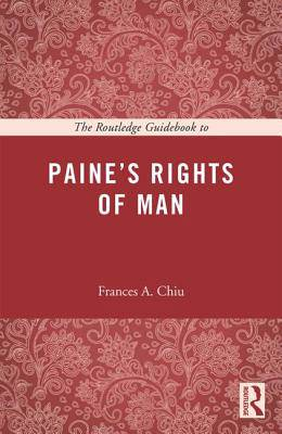 Routledge Guidebook to Paine's Rights of Man