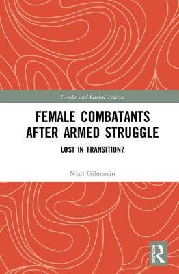 Female Combatants After Armed Struggle
