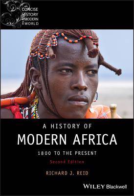 History of Modern Africa - 1800 to the Present 2E