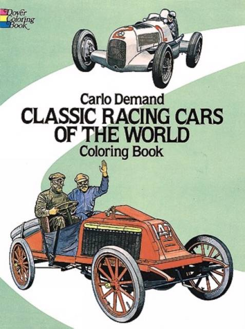 Classic Racing Cars of the World Colouring Book