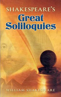 Shakespeare's Great Soliloquies