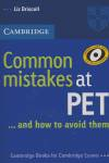 Common Mistakes at PET...and How to Avoid Them