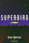Superbird Level 2