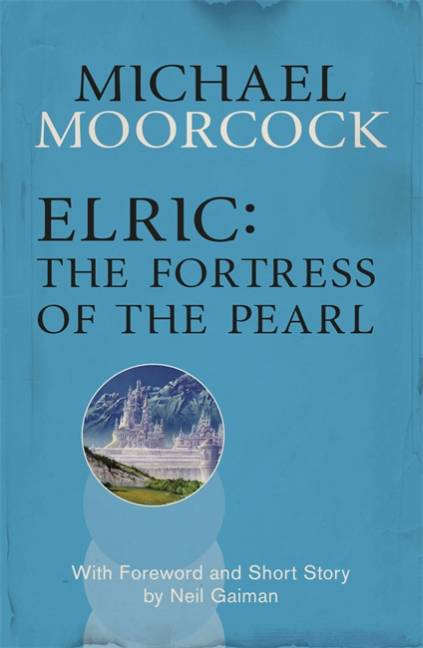 Elric: The Fortress of the Pearl