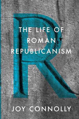 Life of Roman Republicanism