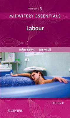 Midwifery Essentials: Labour