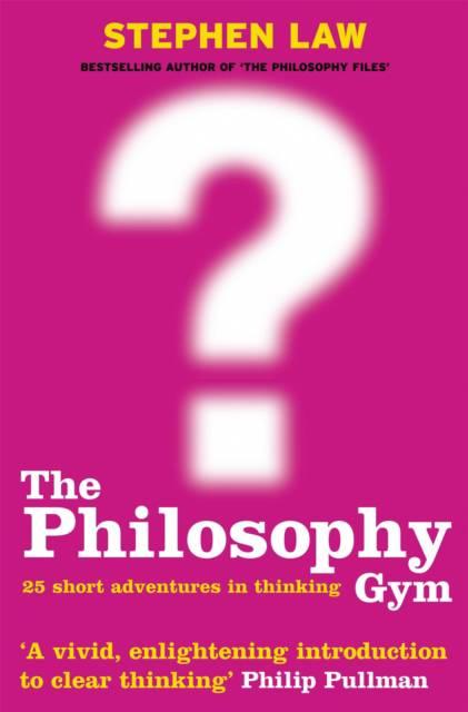 Philosophy Gym