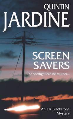 Screen Savers (Oz Blackstone series, Book 4)