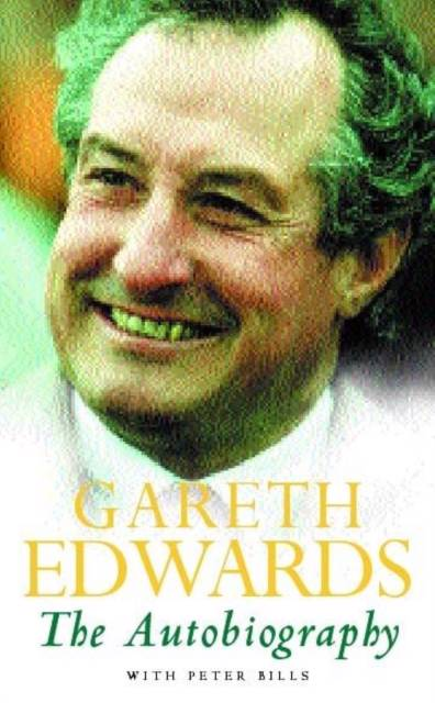 Gareth Edwards: The Autobiography