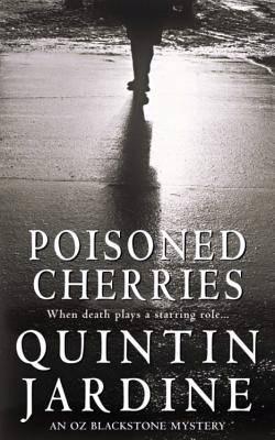 Poisoned Cherries (Oz Blackstone series, Book 6)