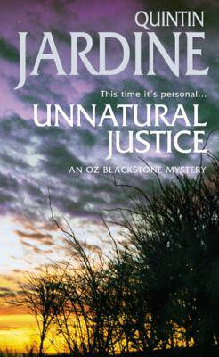 Unnatural Justice (Oz Blackstone series, Book 7)