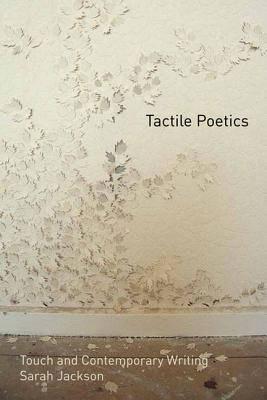Tactile Poetics