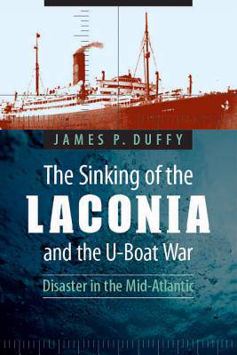 Sinking of the Laconia and the U-Boat War