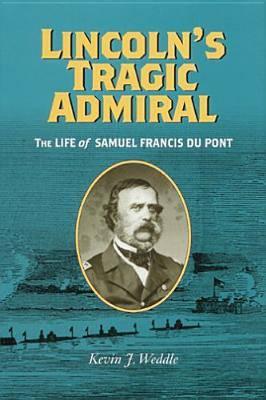 Lincoln's Tragic Admiral