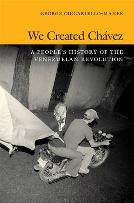 We Created Chavez