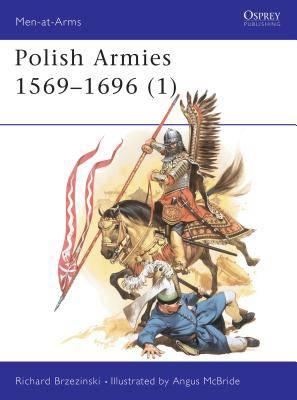 Polish Armies, 1569-1696
