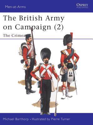 British Army on Campaign, 1816-1902