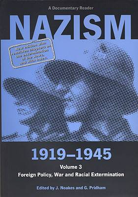 Nazism 1919-1945 Volume 3