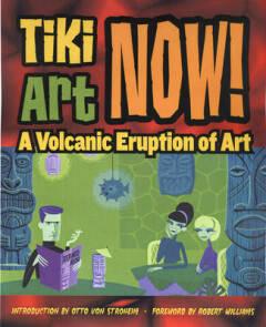 Tiki Art Now!