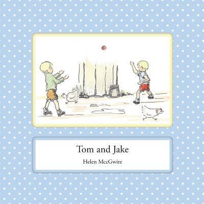 Tom and Jake