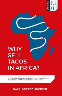 Why Sell Tacos in Africa?