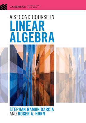 Second Course in Linear Algebra